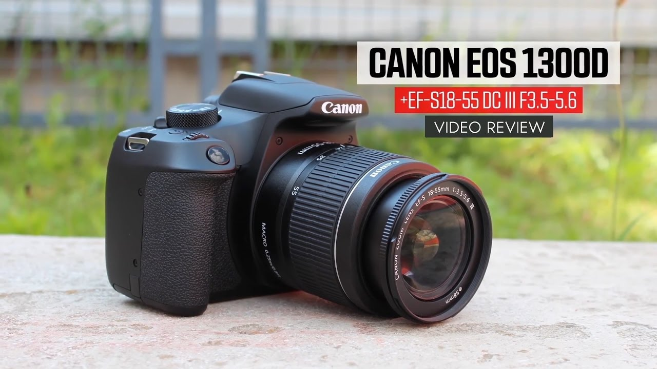Canon 1300D - Canon Rebel T6 Review