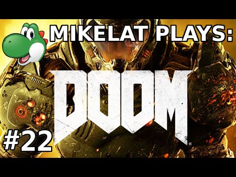 Let's Play Doom 2016 - Part 22