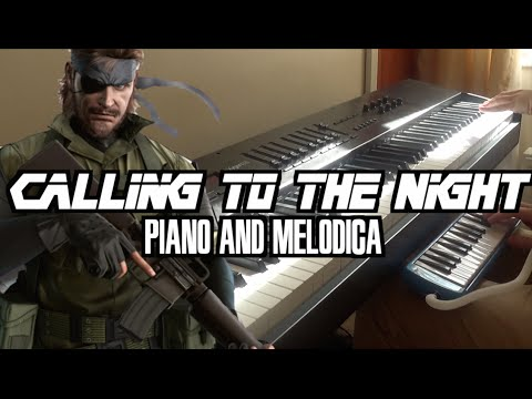 Metal Gear Solid  Calling To The Night  Piano & Melodica At The Same Time
