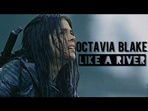 Octavia Blake | like a river