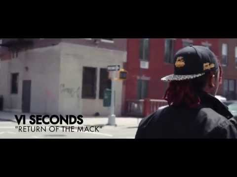 """VI Seconds - """"Return Of The Mack"""" (Official Music Video)"""