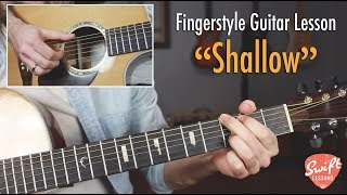 """""""Shallow"""" Intro & Verse Fingerstyle Guitar Lesson • A Star is Born • Lady Gaga"""