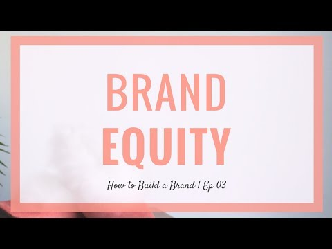 How to Build a Brand Equity That Sets You Apart from the Crowd | How to Build a Brand | Ep 3