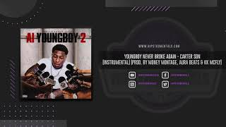 Youngboy Never Broke Again – Carter Son [Instrumental] (Prod. By Money Montage, Aura & KK McFly)