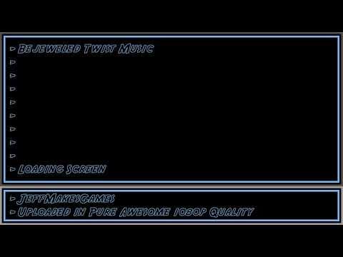 Bejeweled Twist Music - Loading Screen [1080p HD] |