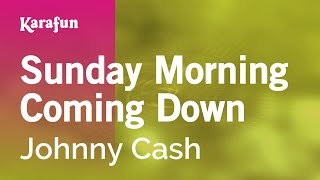 Karaoke Sunday Morning Coming Down - Johnny Cash *