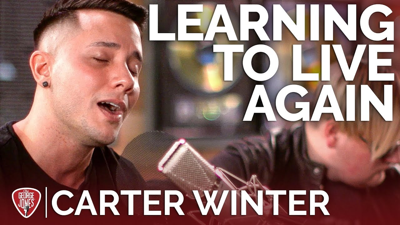 Carter Winter — Learning To Live Again (Acoustic Cover) // The George Jones Sessions