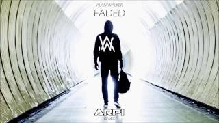 Alan Walker- Faded (Arpi Remix) [Radio Edit]