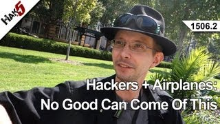 Hackers + Airplanes: No Good Can Come Of This, Hak5 1507.2