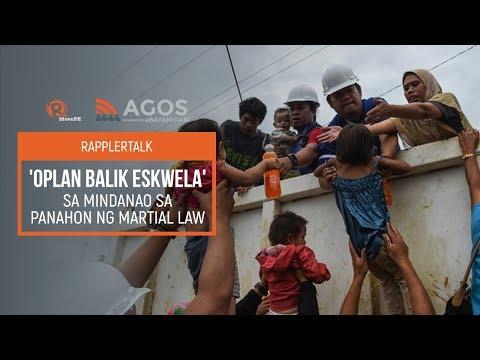 Rappler Talk: 'Oplan Balik Eskwela' sa panahon ng martial law sa Mindanao