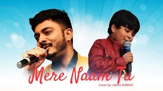 Gambar cover Saregamapa Little Champ Jayas Kumar Cover Mere Naam Tu of Film Zero Featuring Abhay Jodhpurkar