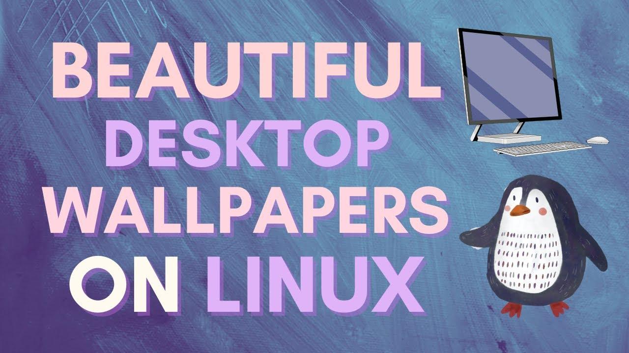 Beautiful Desktop Wallpapers On Linux Free Software Latest Tutorial Fondo Ubuntu 20 04 Youtube