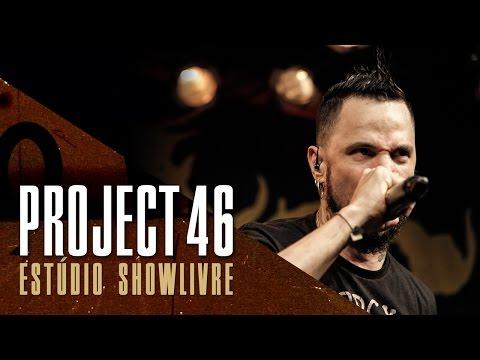 """Erro +55"" - Project 46 no Estúdio Showlivre 2017"
