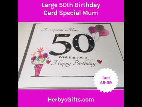 Large 50th Birthday Card Special Mum 2019