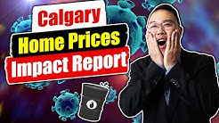 Calgary Home Prices: Coronavirus & Oil Prices WHAT YOU NEED TO KNOW!