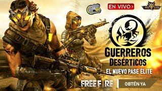 🔴 Hoy sale el Nuevo Pase Elite Guerreros Desérticos - Free Fire