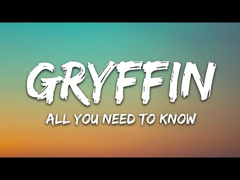 Gryffin & Slander - All You Need To Know (Lyrics) ft. Calle Lehmann