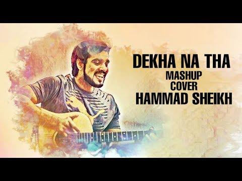 Pepsibattleofbands   Dekha Na tha   Mashup   Cover   Heartbeats Live    Hammad Sheikh