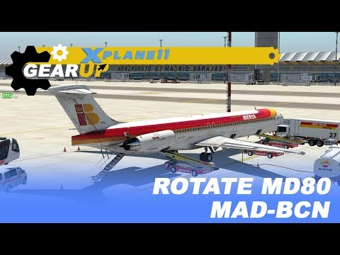 X-Plane 11 | Rotate MD88 | ¡Puente Aéreo! | LEMD-LEBL | Iberia | En español