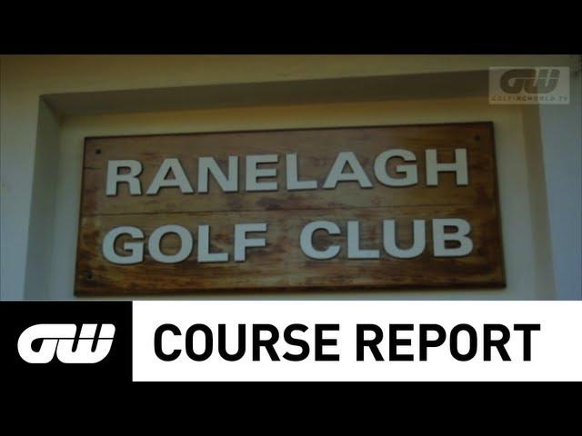 GW Course Report: Ranelagh Golf Club