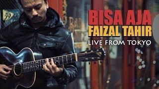Bisa Aja (Live From Tokyo) - Faizal Tahir