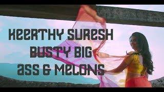 Keerthi Suresh Hot Ass & Melons | Hot Romance With Nani | Actress Enjoying