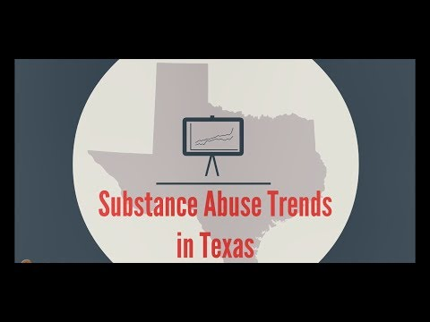 Substance Abuse Trends in Texas