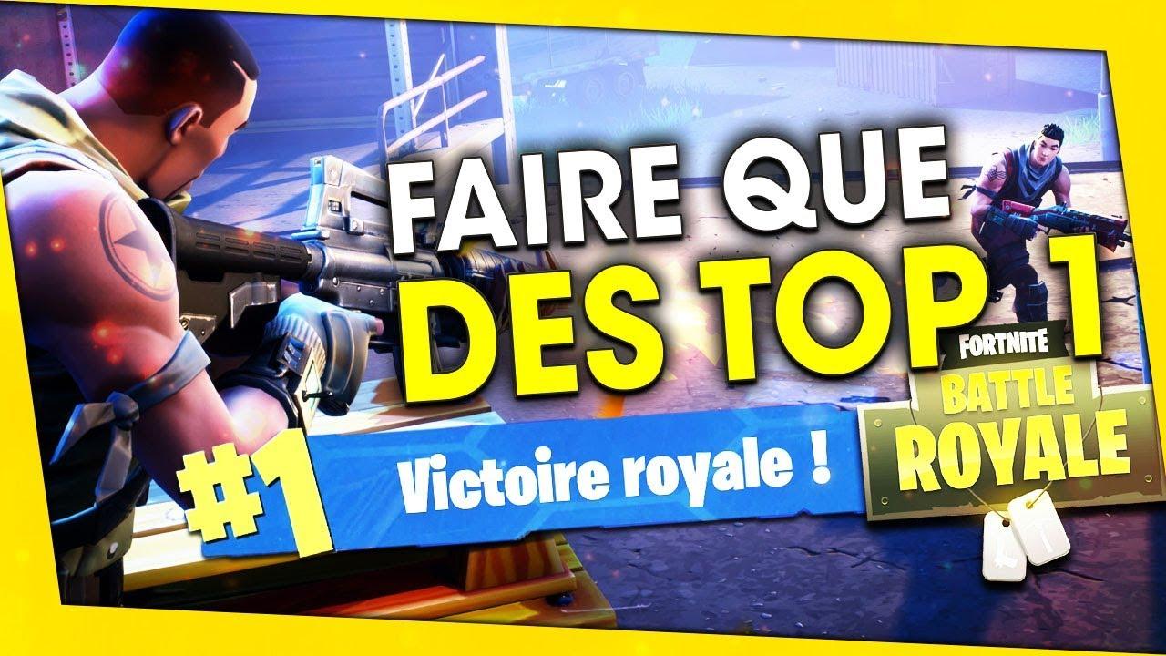 Faire Beaucoup De Top1 Facilement ! Fortnite Battle Royale