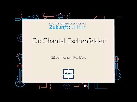 Vortrag Dr. Chantal Eschenfelder, Städel Museum Frankfurt (Symposium 2018)