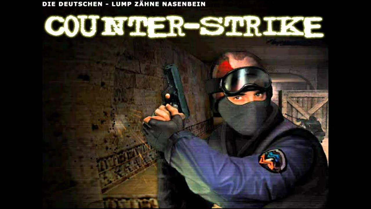 counter strike jingle - die deutschen-lump zähne nasenbein - YouTube