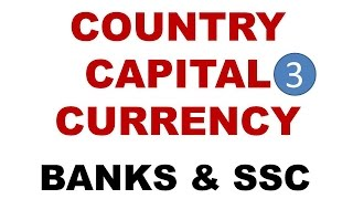 IMPORTANT COUNTRIES CAPITAL & CURRENCIES||PART-3