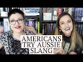 americans translate aussie slang | ft. misssassykassie.