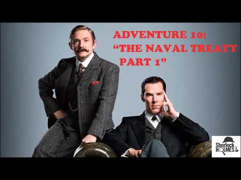 "[MultiSub] The Memoirs of Sherlock Holmes: Adventure 10 ""The Naval Treaty, Part 1"""