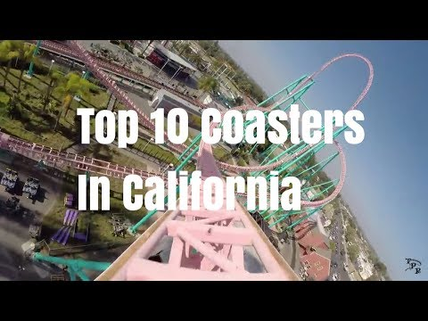 Top 10 Coasters In California