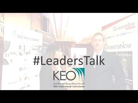 #LeadersTalk With KEO International Consultants' Head Of Commissioning, Kevin Sullivan