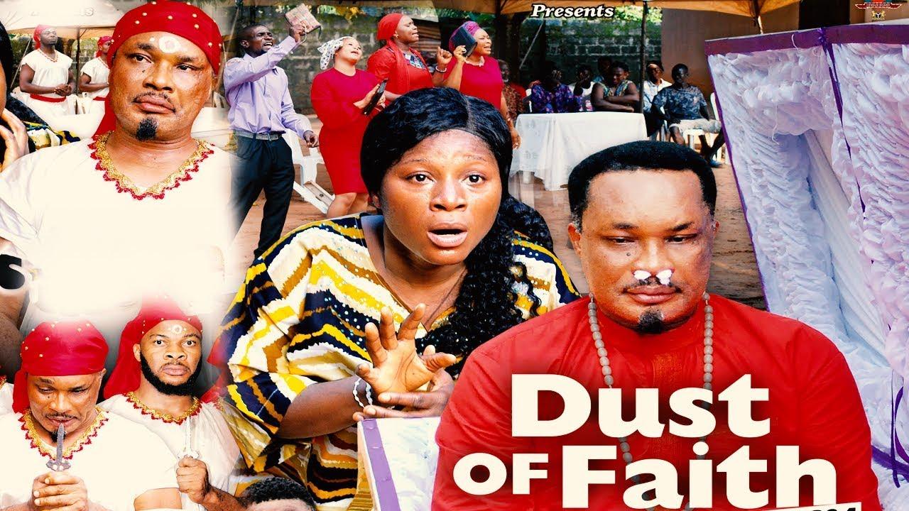 Download DUST OF FAITH SEASON 4 {NEW MOVIE} - 2020 MOVIE|LATEST NIGERIAN NOLLYWOOD MOVIE