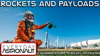 Rockets and Payloads - A Beginner