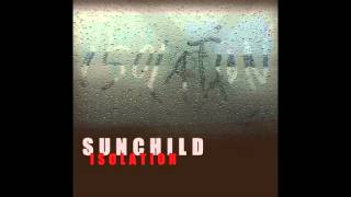 SUNCHILD - Isolation