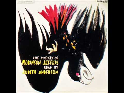 THE POETRY OF ROBINSON JEFFERS read by Judith Anderson part 1