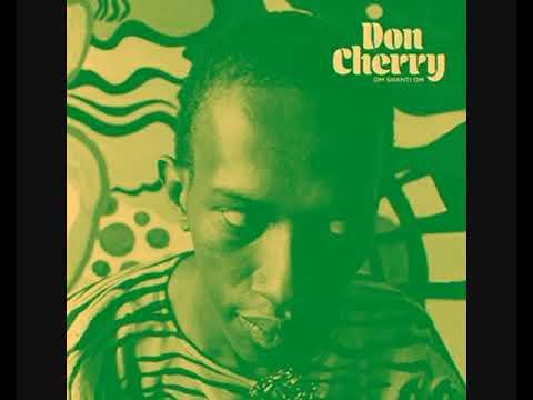 Don Cherry – Om Shanti Om (1976) - [2020 - Album]