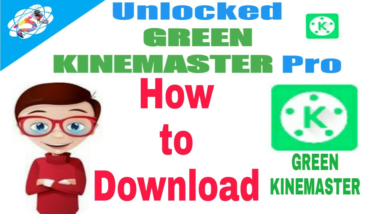How to download green kinemaster pro    without water mark and multi layers