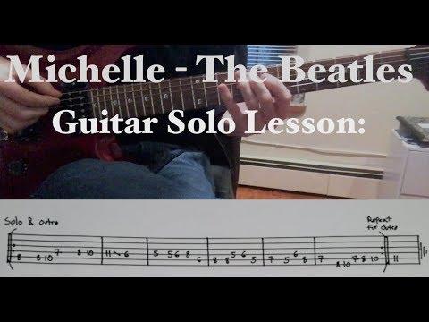 Michelle The Beatles Guitar Solo Lesson Tabs In Description
