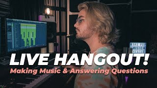 Make Pop Music Live Hangout (Making Music & Answering Questions