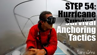 "Sailing Uma: Step 54 ""Hurricane survival anchoring tactics"""