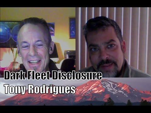 Dark Fleet Disclosure Tony Rodrigues Part 1 23Jan2017