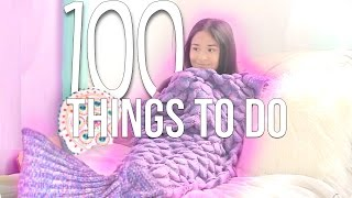 100 things to do when youre bored 2017 adeladiy