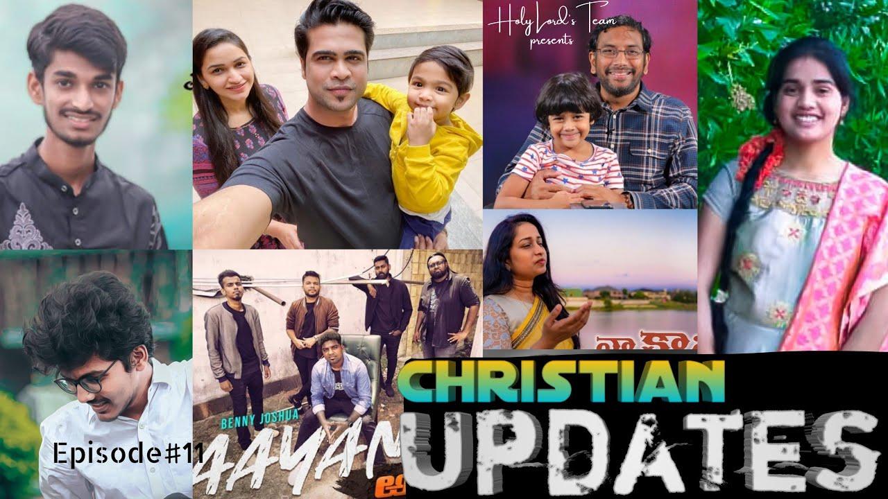 christian updates #11   Raj prakash paul   Benny Jashua   John Wesly   Susanna Stanley   New songs