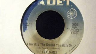 I Worship The Ground You Walk On - Etta James
