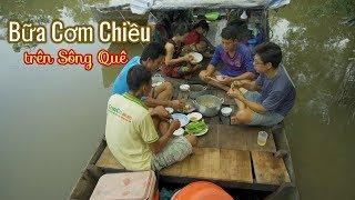 Cơm Chiều trên Sông Nước Miền Tây ● Cá Lòng Tong Kho Tiêu   Nét Quê #32