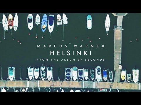 Marcus Warner - Helsinki (Official Audio)